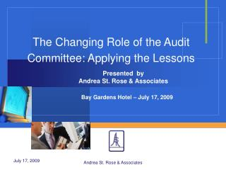 The Changing Role of the Audit Committee: Applying the Lessons