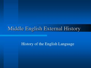 Middle English External History