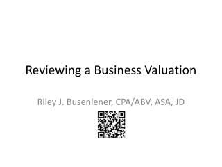 Reviewing a Business Valuation