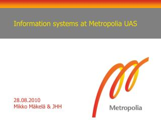 Information systems at Metropolia UAS