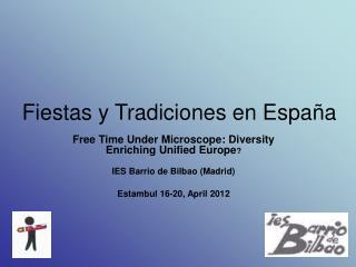 Fiestas y Tradiciones en España