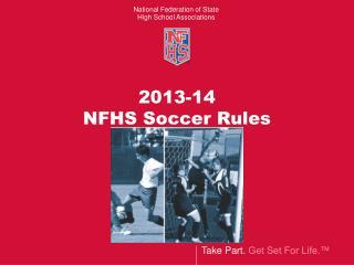 2013-14 NFHS Soccer Rules