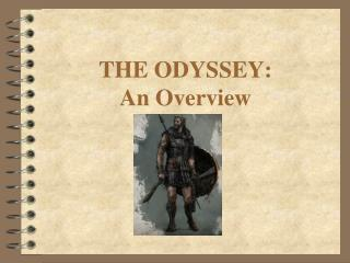 THE ODYSSEY: An Overview