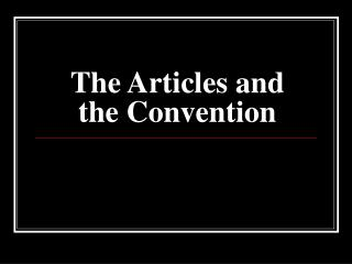 The Articles and the Convention