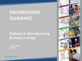 Diploma in Manufacturing & Product Design Created MDDP Aug  2010