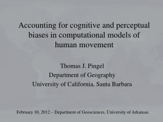 Accounting for cognitive and perceptual biases in computational models of human movement