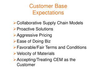 Customer Base Expectations