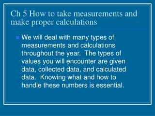 Ch 5 How to take measurements and make proper calculations