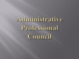 Administrative Professional Council