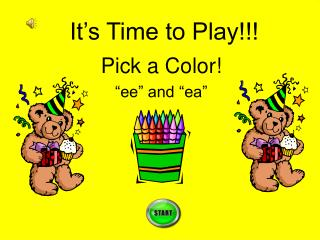 "Pick a Color! ""ee"" and ""ea"""
