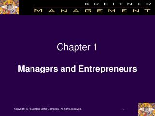 Chapter 1 Managers and Entrepreneurs