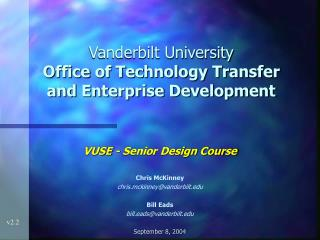Vanderbilt University Office of Technology Transfer and Enterprise Development