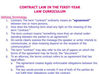 CONTRACT LAW IN THE FIRST-YEAR LAW CURRICULUM