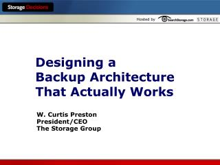 Designing a  Backup Architecture  That Actually Works