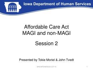 Affordable Care Act MAGI and non-MAGI