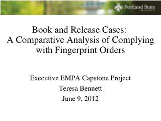 Book and Release Cases : A Comparative Analysis of Complying with Fingerprint Orders