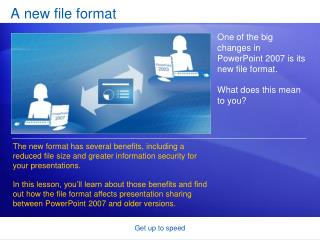A new file format