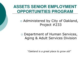 ASSETS SENIOR EMPLOYMENT OPPORTUNITIES PROGRAM