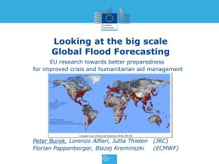 Looking  at the big  scale Global  Flood Forecasting