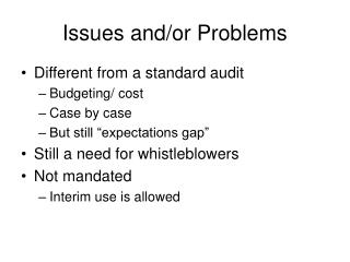 Issues and/or Problems