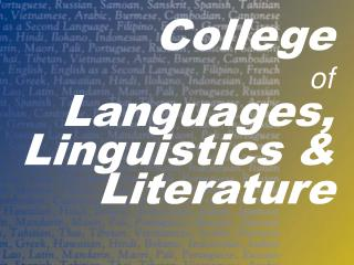 College of Languages, Linguistics & Literature