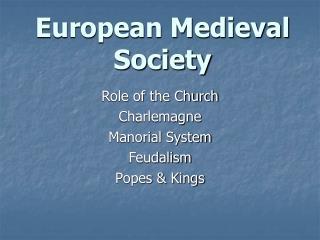 European Medieval Society