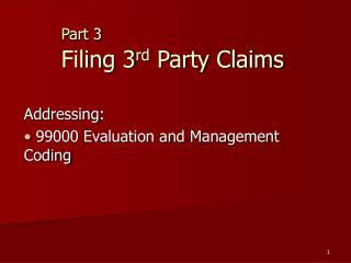 Part 3 Filing 3 rd  Party Claims