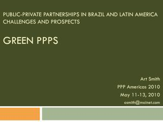 Public-Private Partnerships in Brazil and Latin America Challenges and Prospects Green PPPs