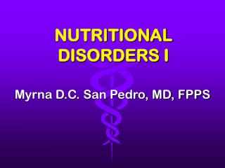NUTRITIONAL DISORDERS I