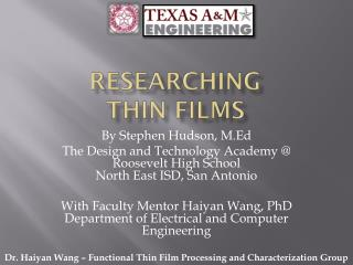 Researching  thin films