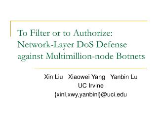 To Filter or to Authorize: Network-Layer DoS Defense against Multimillion-node Botnets