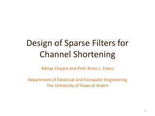 Design of Sparse Filters for Channel Shortening