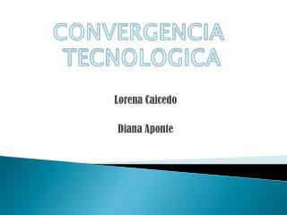 Lorena Caicedo Diana Aponte