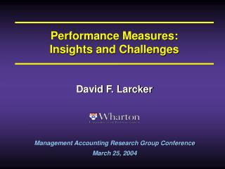Performance Measures: Insights and Challenges