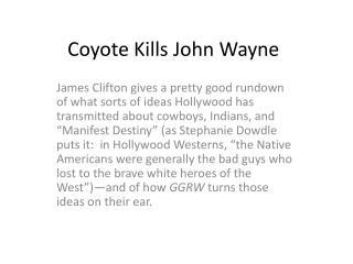 Coyote Kills John Wayne