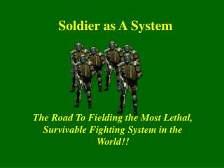 Soldier as A System