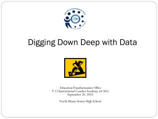 Digging Down Deep with Data