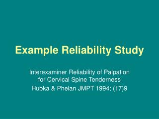 Example Reliability Study