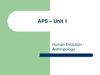 APS – Unit 1