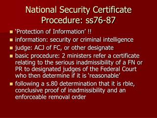 National Security Certificate Procedure: ss76-87