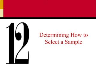 Determining How to Select a Sample