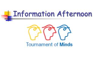 Information Afternoon