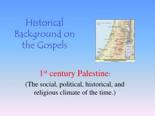 Historical Background on the Gospels