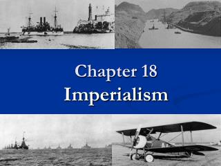 Chapter 18 Imperialism