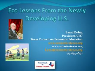 Eco Lessons From the Newly Developing U.S.