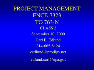 PROJECT MANAGEMENT ENCE-7323 TO 763-N