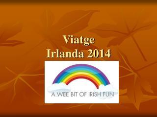 Viatge  Irlanda 2014