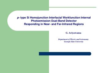 p-  type Si Homojunction Interfacial Workfunction Internal Photoemission Dual-Band Detector Responding in Near- and Far