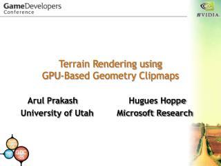 Terrain Rendering using GPU-Based Geometry Clipmaps