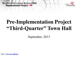 "Pre-Implementation Project ""Third-Quarter"" Town Hall"